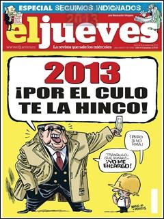 Revista El Jueves 02 Enero 2013 ¡ Por El Culo Te La Hinco !